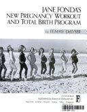 Jane Fonda s New Pregnancy Workout and Total Birth Program