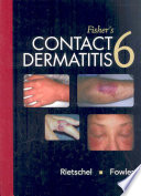 """Fisher's Contact Dermatitis"" by Robert L. Rietschel, Joseph F. Fowler, Alexander A. Fisher"