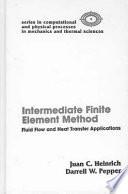 The Intermediate Finite Element Method