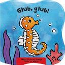 Glub, Glub!