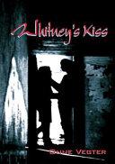 Whitney s Kiss