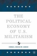 The Political Economy of U.S. Militarism