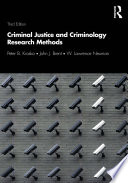 Criminal Justice and Criminology Research Methods