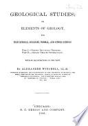 Geological Studies; Or, Elements of Geology