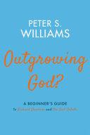 Outgrowing God? [Pdf/ePub] eBook