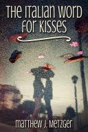 The Italian Word for Kisses Pdf/ePub eBook