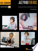 Hal Leonard Jazz Piano for Kids  A Beginner s Guide with Step by Step Instruction for Jazz Piano