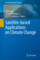Satellite-based Applications on Climate Change