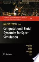 Computational Fluid Dynamics for Sport Simulation Book