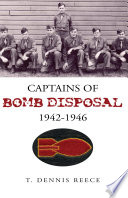 Captains Of Bomb Disposal 1942 1946