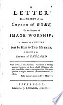 A Letter To A Priest Of The Church Of Rome On The Subject Of Image Worship Book PDF
