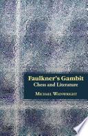 Faulkner S Gambit Book PDF