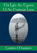 Thi Lyfe an Tyme's O an Enshoar Loon: Doric Scot's