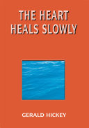The Heart Heals Slowly Pdf/ePub eBook