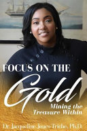Focus on the Gold