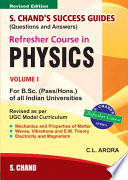 Refresher Course in B.Sc. Physics ( Vol. I)