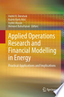 Applied Operations Research and Financial Modelling in Energy Book