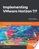 Implementing VMware Horizon 7 7