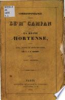 Correspondance In Dite De Mme Campan Avec La Reine Hortense