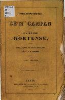 Correspondance inédite de Mme Campan avec la Reine Hortense