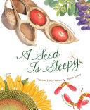 A Seed Is Sleepy Pdf/ePub eBook