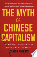The Myth of Chinese Capitalism Book