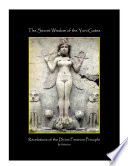 The Secret Wisdom Of The Yoni Gates Revelations Of The Divine Feminine Principal