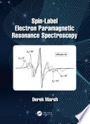 Spin Label Electron Paramagnetic Resonance Spectroscopy