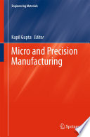 Micro And Precision Manufacturing Book PDF
