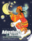 Adventures with Miss Lola