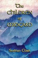 THE CHILDREN OF MIDGARD