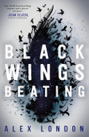 Black Wings Beating Alex London Cover