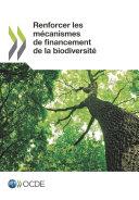 Pdf Renforcer les mécanismes de financement de la biodiversité Telecharger