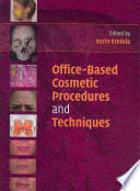 Office Based Cosmetic Procedures and Techniques Book