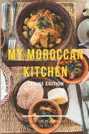 My Moroccan Kitchen   Tagine Edition