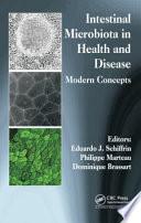 Intestinal Microbiota In Health And Disease Book PDF