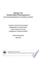 Design for Sustainable Development  : Environmental Management and Safety and Health : a Report on the EU's Environmental Management and Audit Scheme and Its Interaction with the Management of Safety and Health , Parte 457