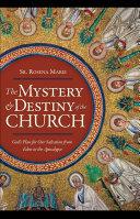 The Mystery and Destiny of the Church [Pdf/ePub] eBook