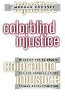 Colorblind Injustice