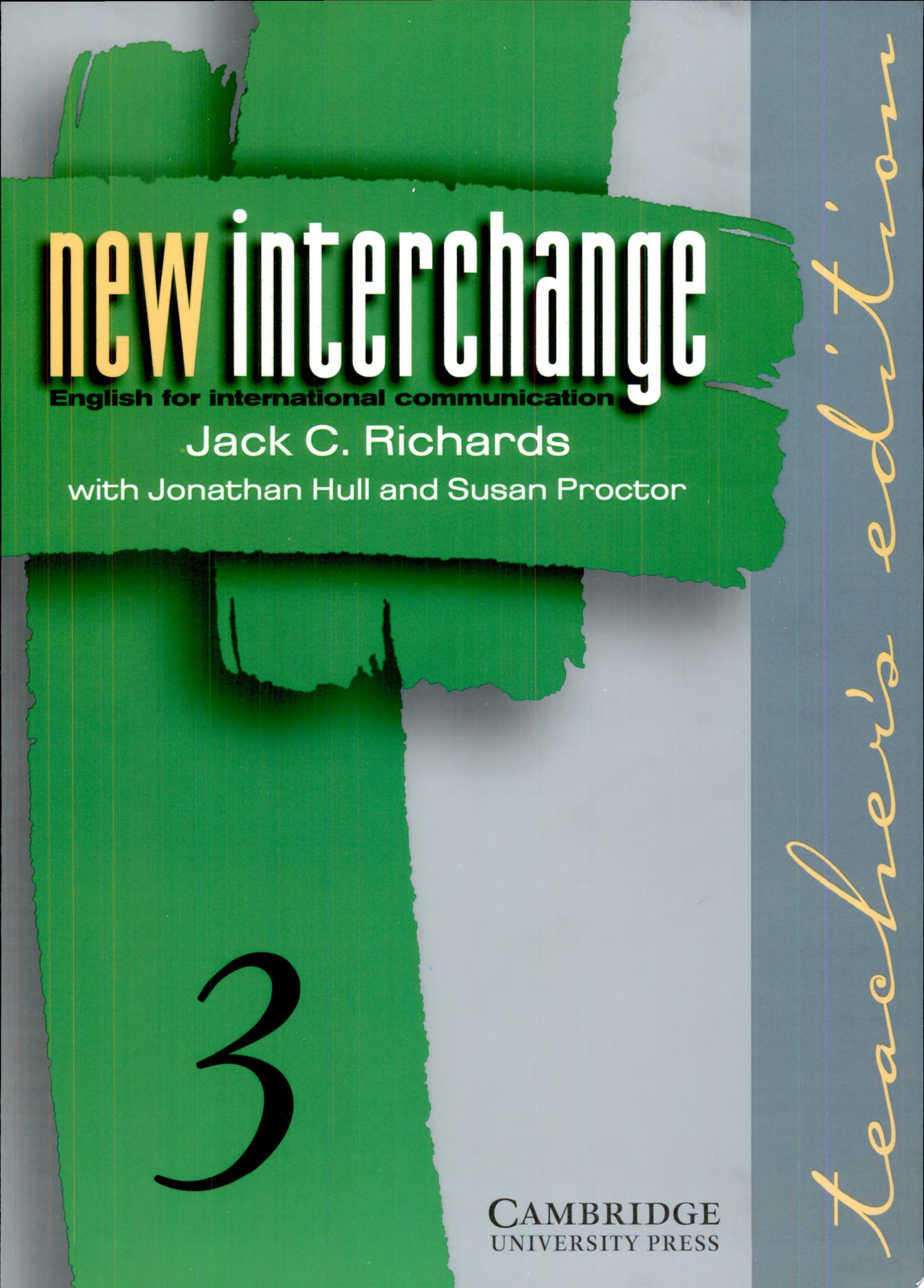 New Interchange Teacher s Edition 3
