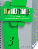 """New Interchange Teacher's Edition 3: English for International Communication"" by Jack C. Richards, Jonathan Hull, Susan Proctor"