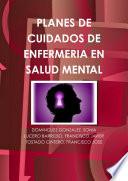 Planes de cuidados de enfermería en salud mental
