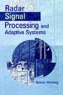 Radar Signal Processing and Adaptive Systems Book