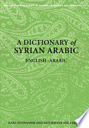 Read Online A Dictionary of Syrian Arabic For Free