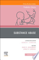 Substance Abuse An Issue Of Pediatric Clinics Of North America Ebook