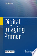 Digital Imaging Primer