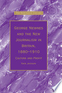 George Newnes and the New Journalism in Britain, 1880–1910