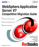 WebSphere Application Server V7: Competitive Migration Guide