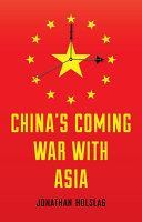 China s Coming War with Asia