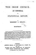 The Irish Church  an Historical and Statistical Review